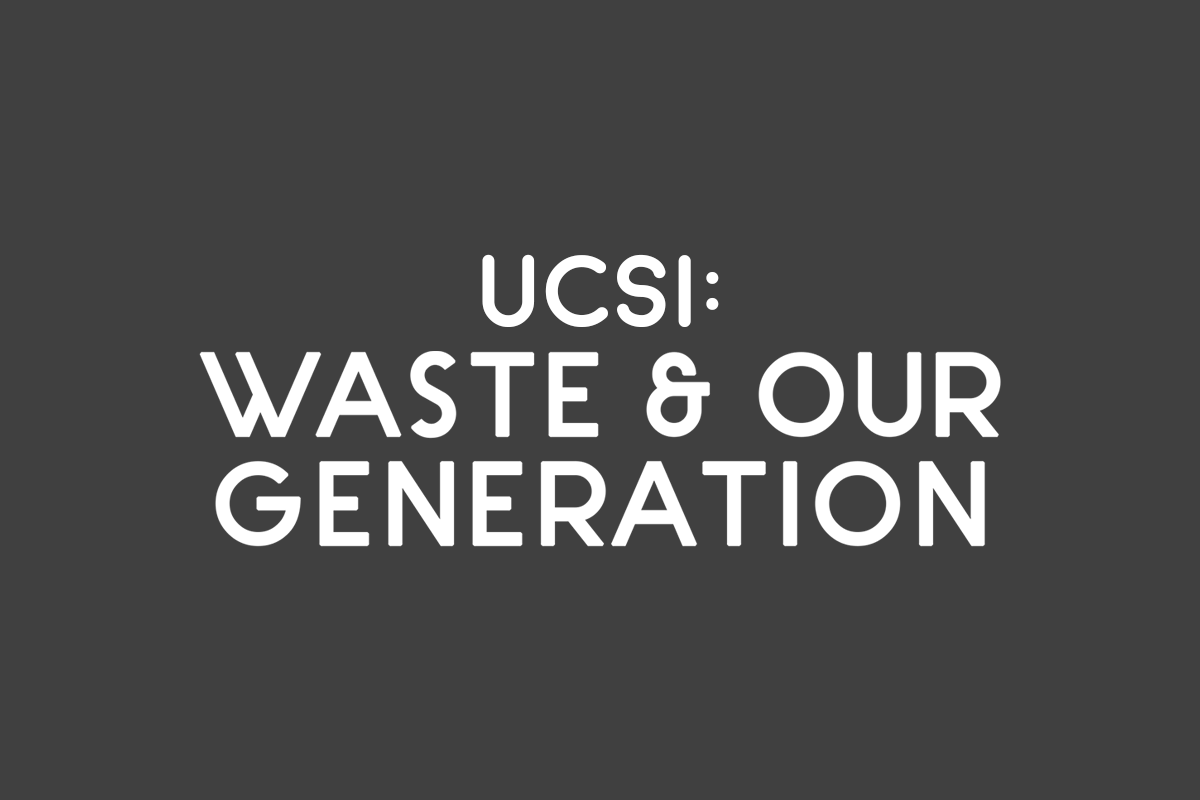 UCSI: Waste & Our Generation