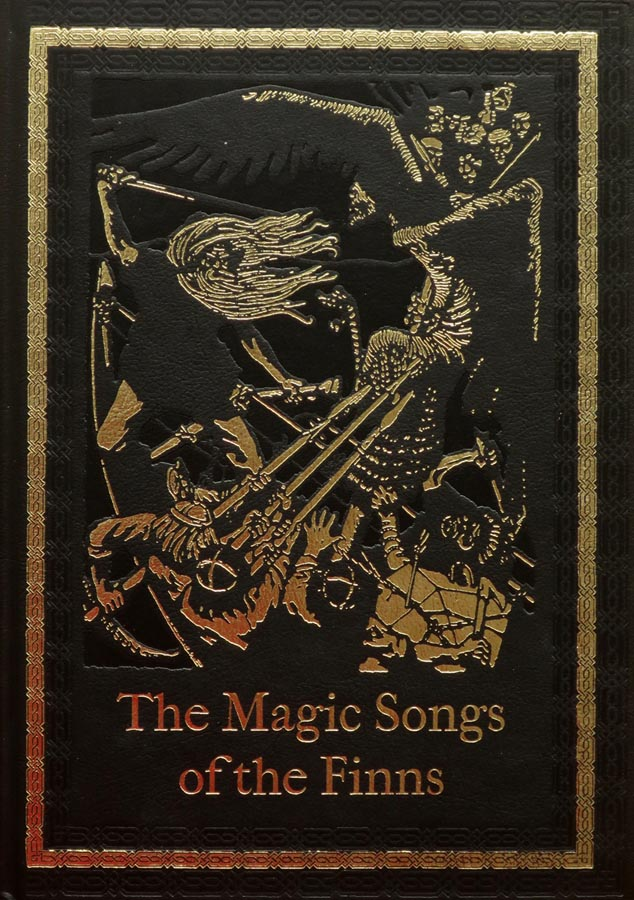 Magic Songs Of The Finns 1896
