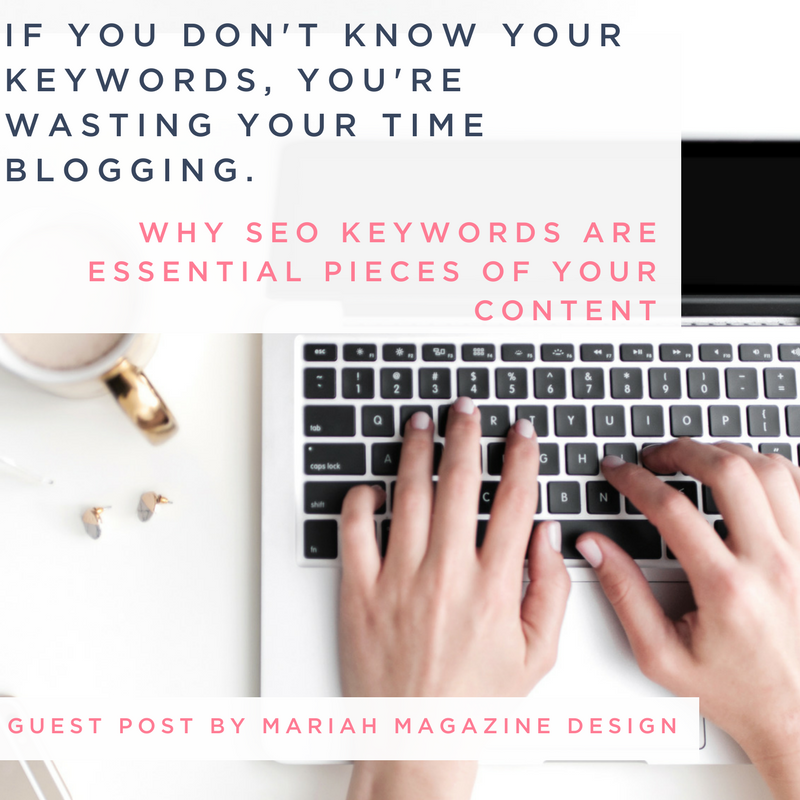 YOU'RE WASTING YOUR TIME BLOGGING IF YOU DON'T HAVE SEEO KEYWORDS..png