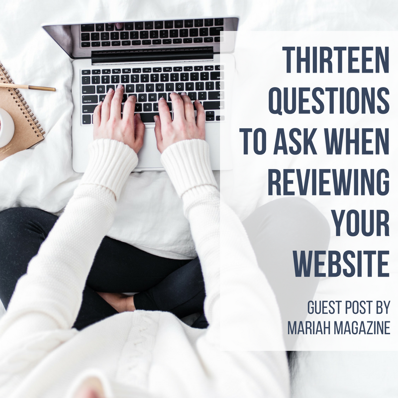 13 Questions to Ask When Reviewing Your Website.png