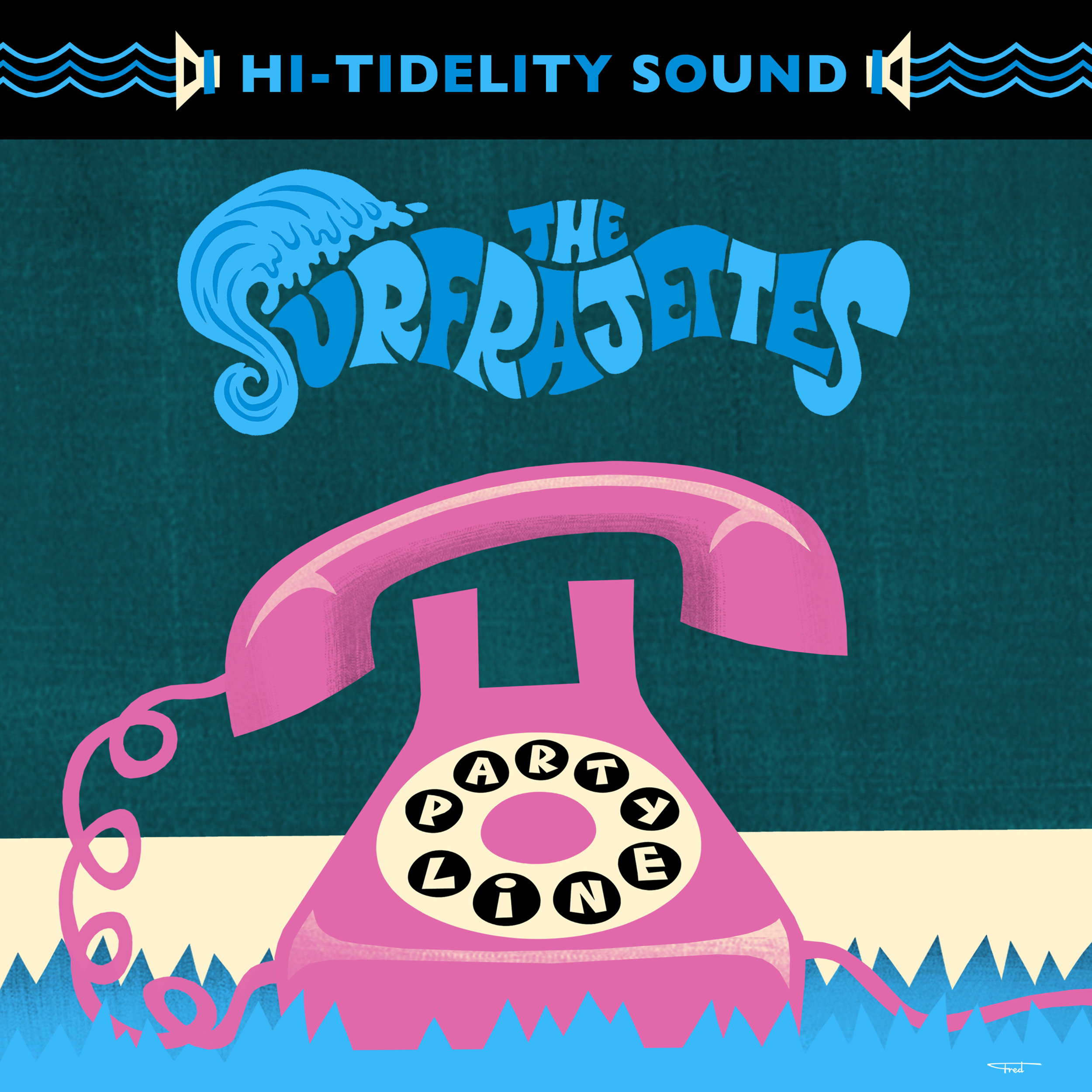 "THE SURFRAJETTES  ""Party Line / Toxic"" - Single (HT-015) Format: 7"" Vinyl, Digital"