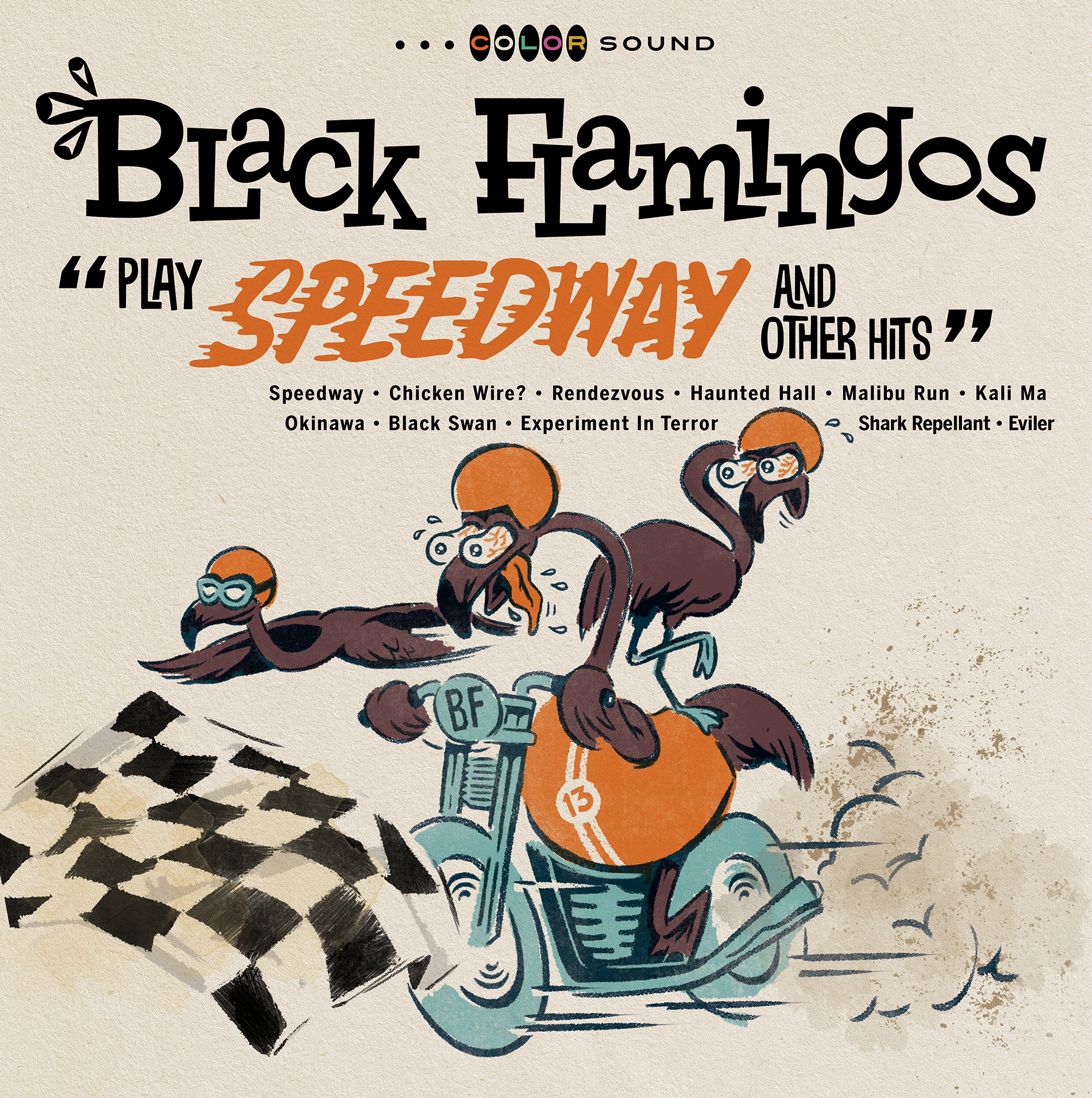 """BLACK FLAMINGOS  """"Play Speedway and Other Hits"""" (HT-022) Format: LP, CD, Digital"""