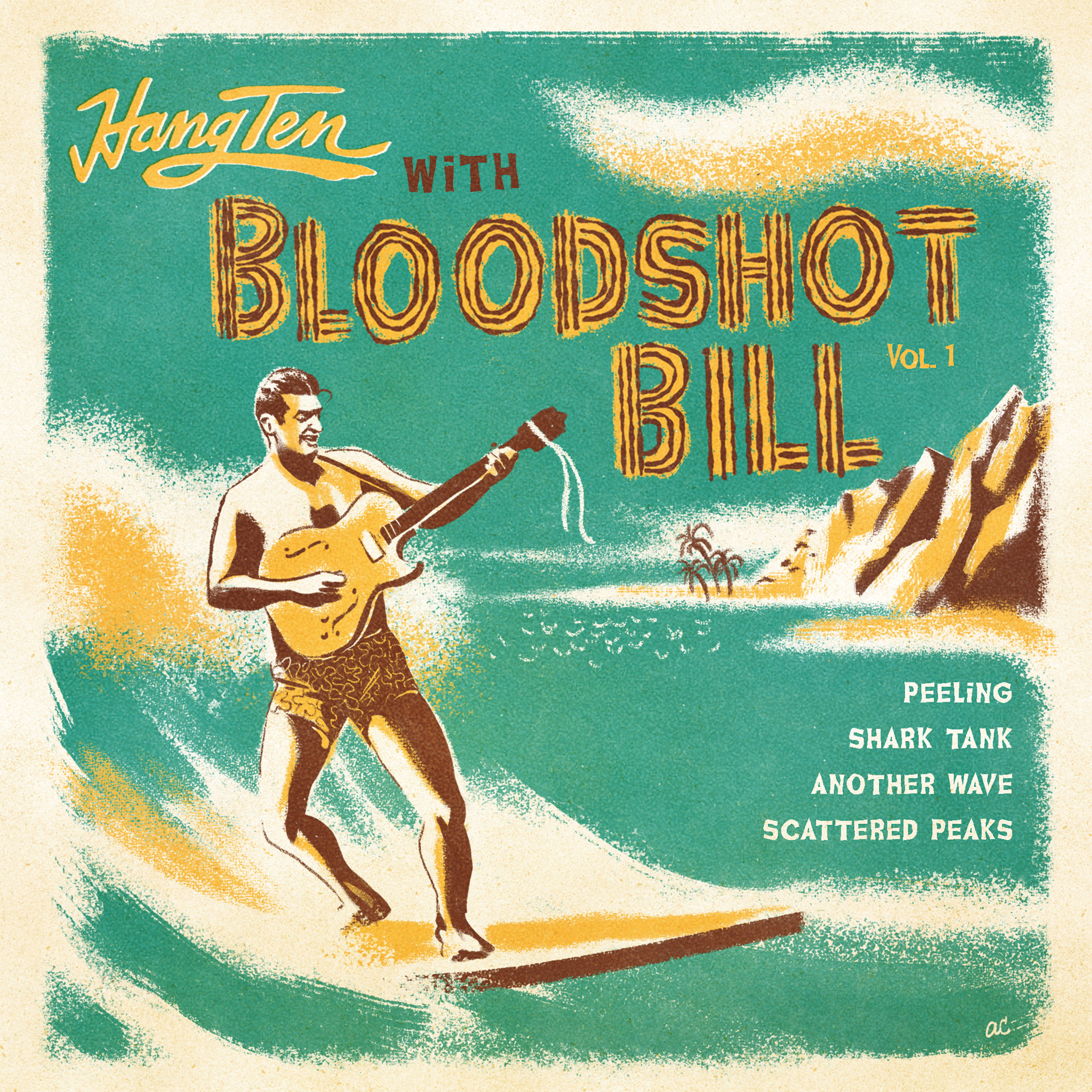 "BLOODSHOT BILL  ""Hang Ten with Bloodshot Bill"" - EP (HT-036) Format: 7"" Vinyl, Digital"