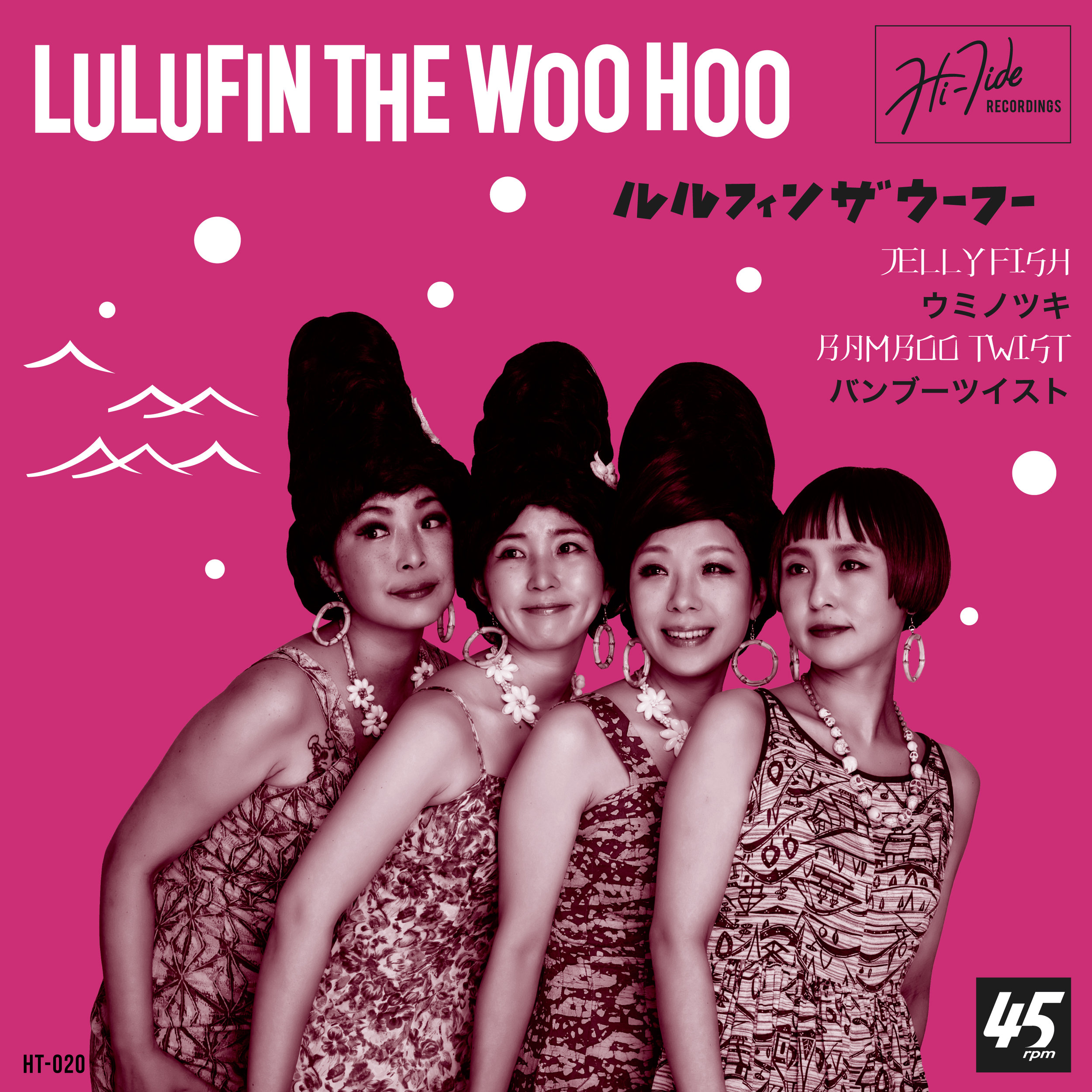 "LULUFIN THE WOO HOO  ""Jellyfish / Bamboo Twist"" - Single (HT-020) Format: 7"" Vinyl, Digital"