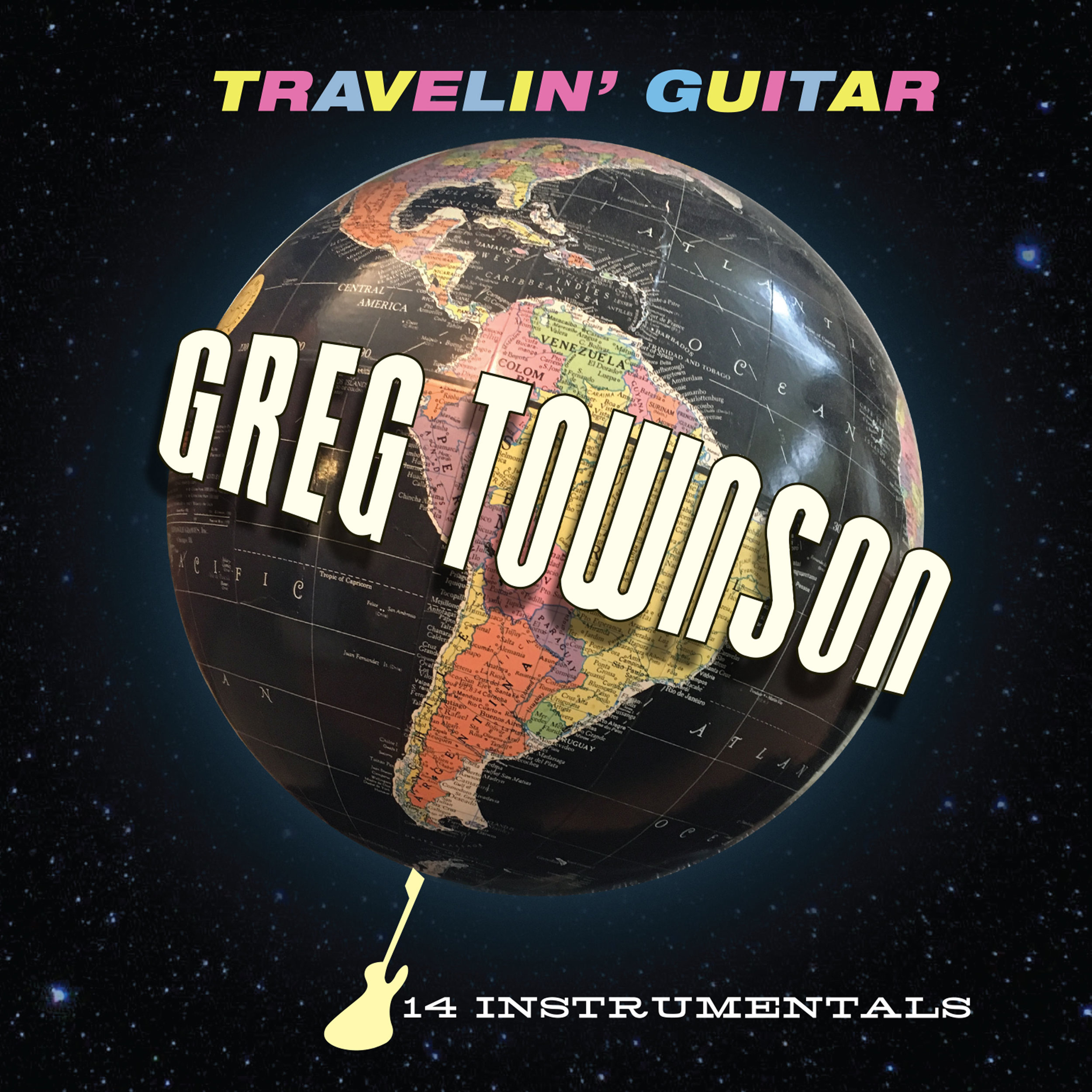 "GREG TOWNSON  ""Travelin' Guitar"" (HT-014) Format: CD, Digital"