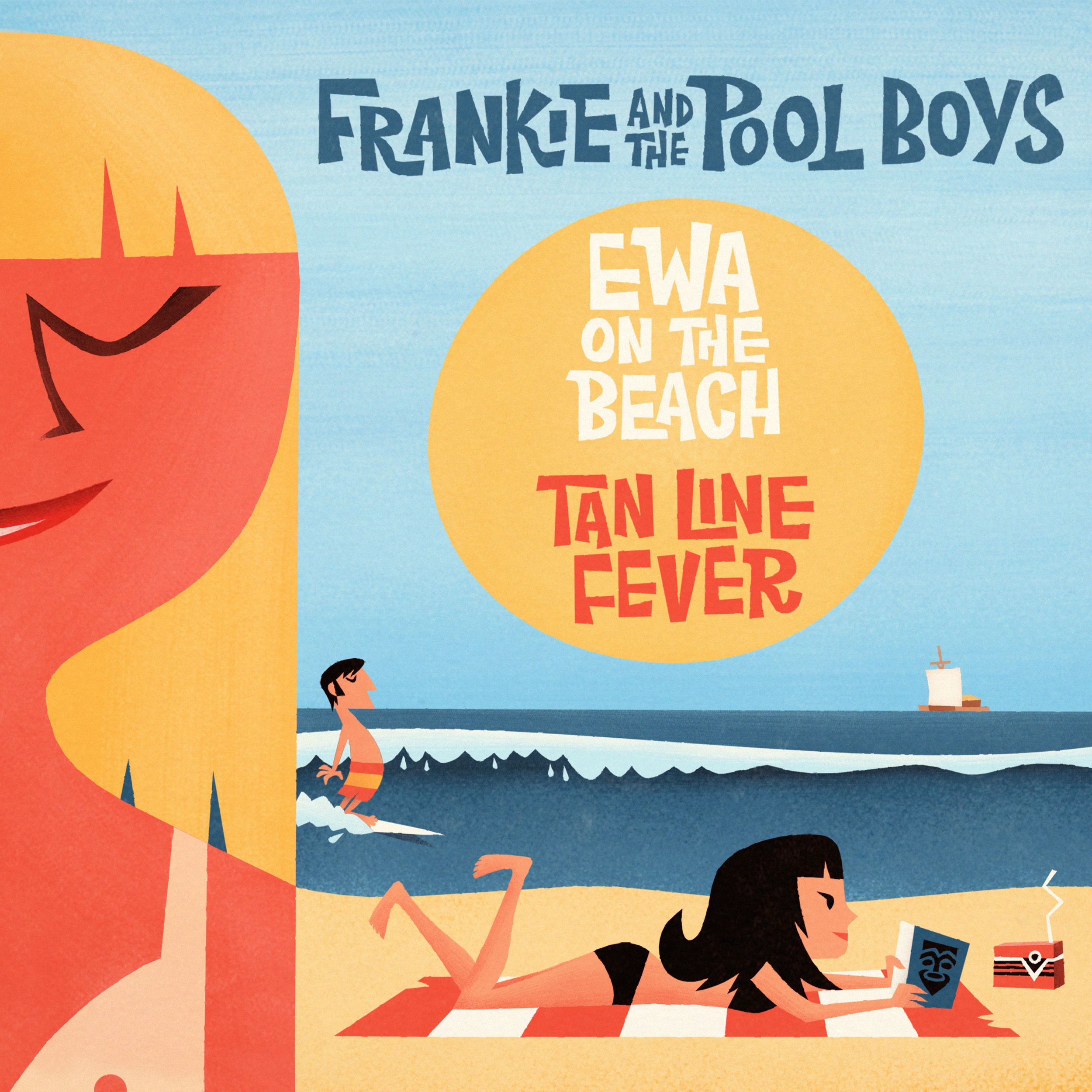 "FRANKIE & THE POOL BOYS  ""Ewa on the Beach / Tan Line Fever"" - Single (HT-011) Format: 7"" Vinyl"