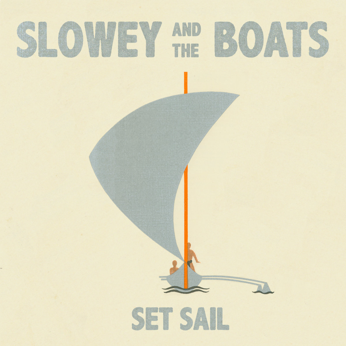 "SLOWEY AND THE BOATS  ""Set Sail"" (HT-004) Format: CD, Digital"