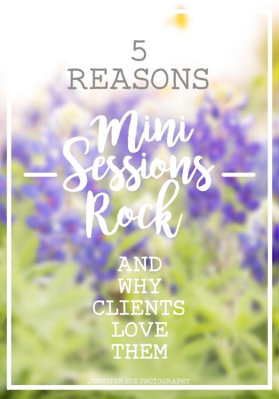 5 reasons mini sessions rock