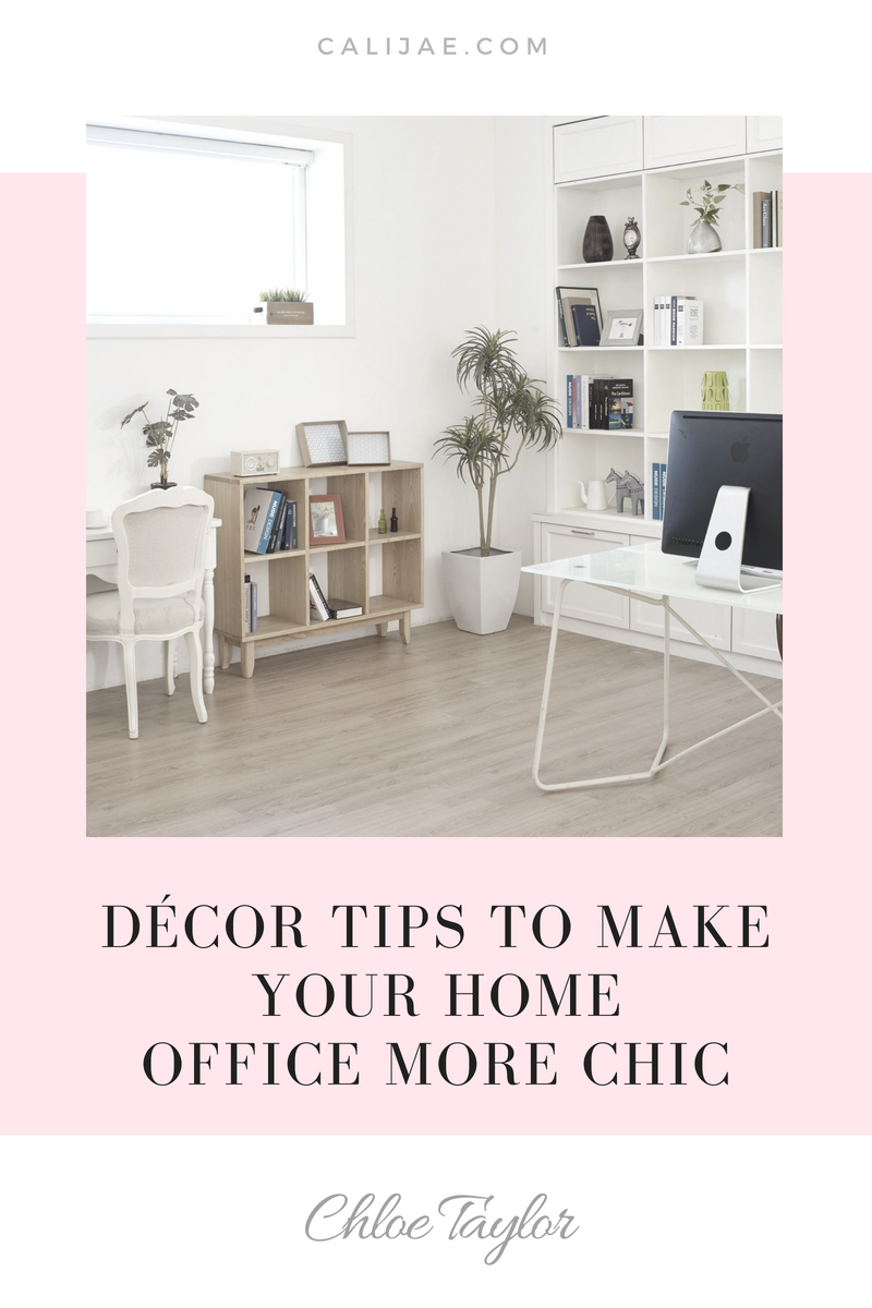 DÉCOR TIPS TO MAKE YOUR HOME OFFICE MORE CHIC.png