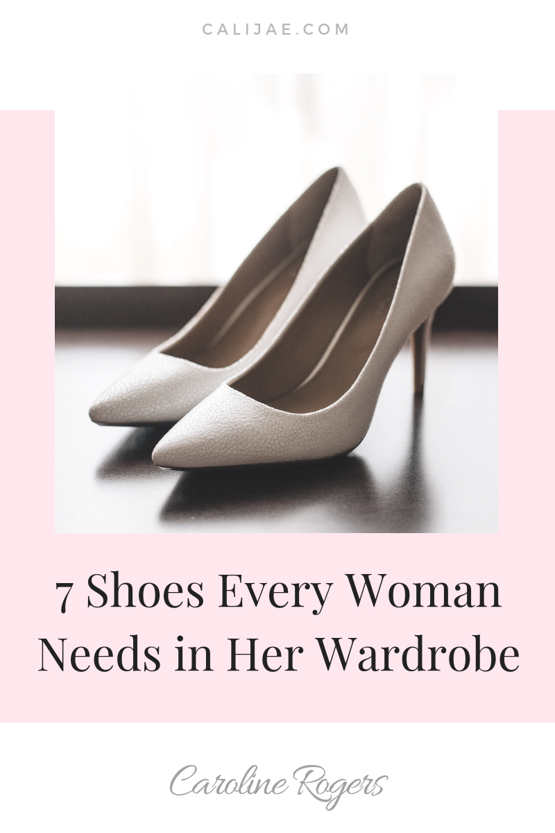7 Shoes Every Woman Needs in Her Wardrobe.png
