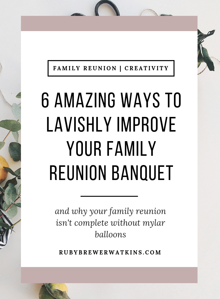 6 Amazing Ways to Lavishly Improve Your Reunion Banquet.png