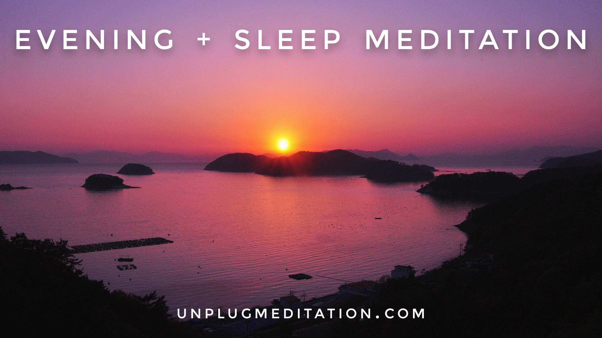 Evening-&-Sleep-Meditation.jpg