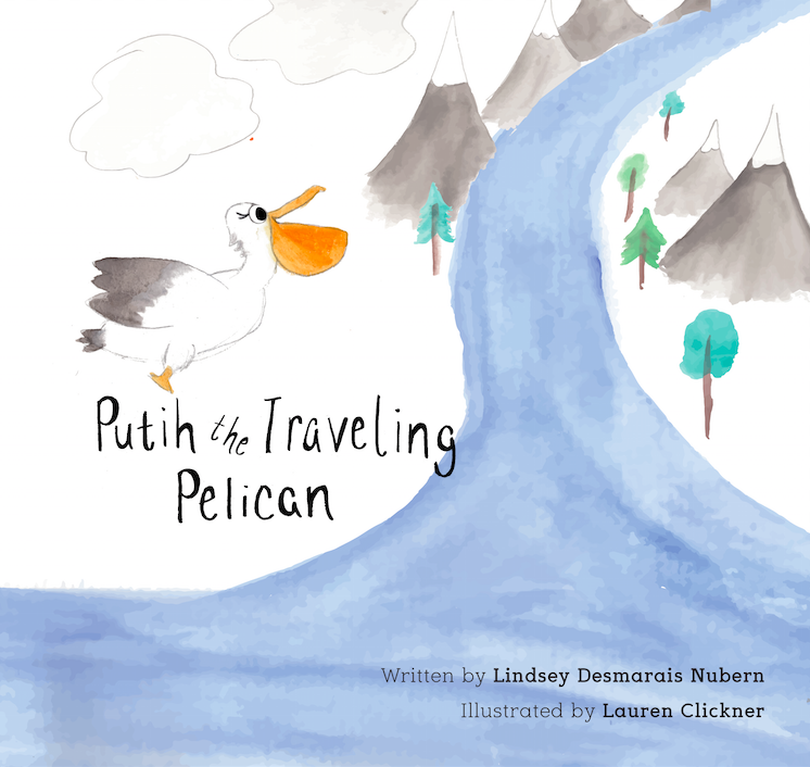 Putih the Traveling Pelican by Lindsey Desmarais Nubern Illustrated by Lauren Clickner