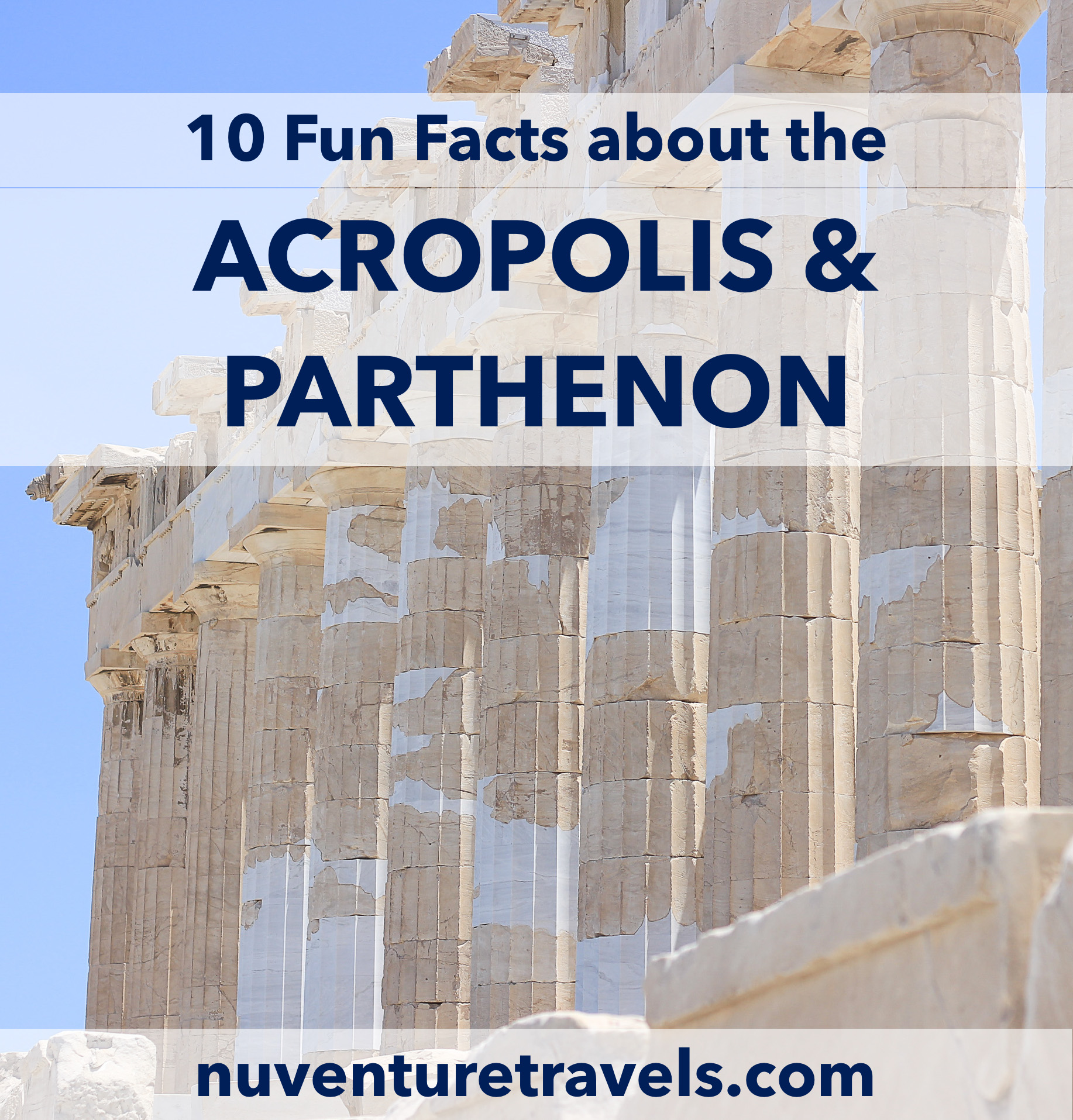 10 Fun Facts About Acropolis and Parthenon in Athens, Greece