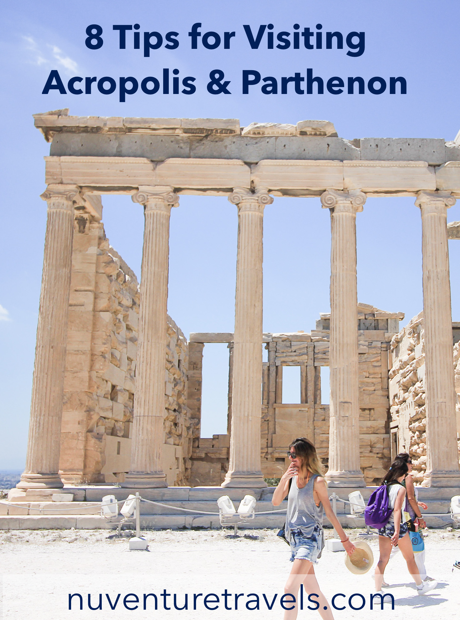8 Tips for Visiting the Parthenon and Acropolis Before You Visit