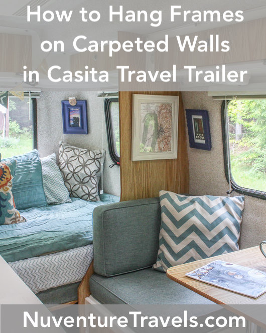 How to Hang Frames on Carpeted Walls.jpgHow to Hang Frames on Carpeted Walls of Casita Travel Trailer