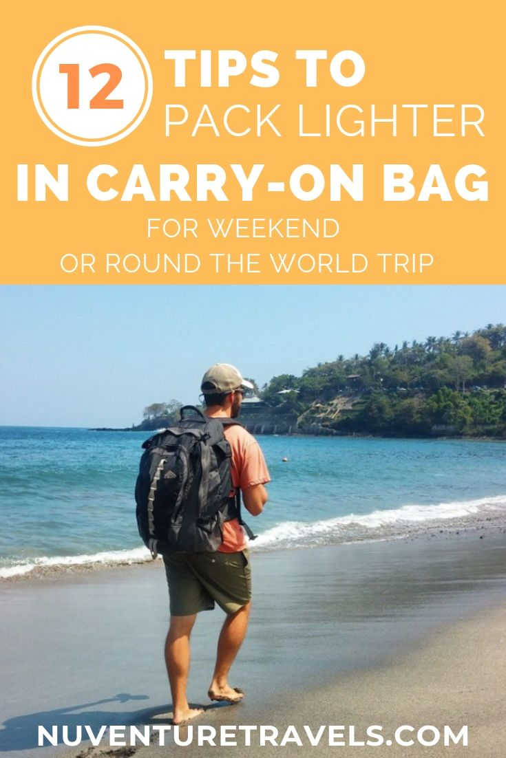 12 Tips to Pack Lighter in Carry On Bag. NuventureTravels.com.jpg