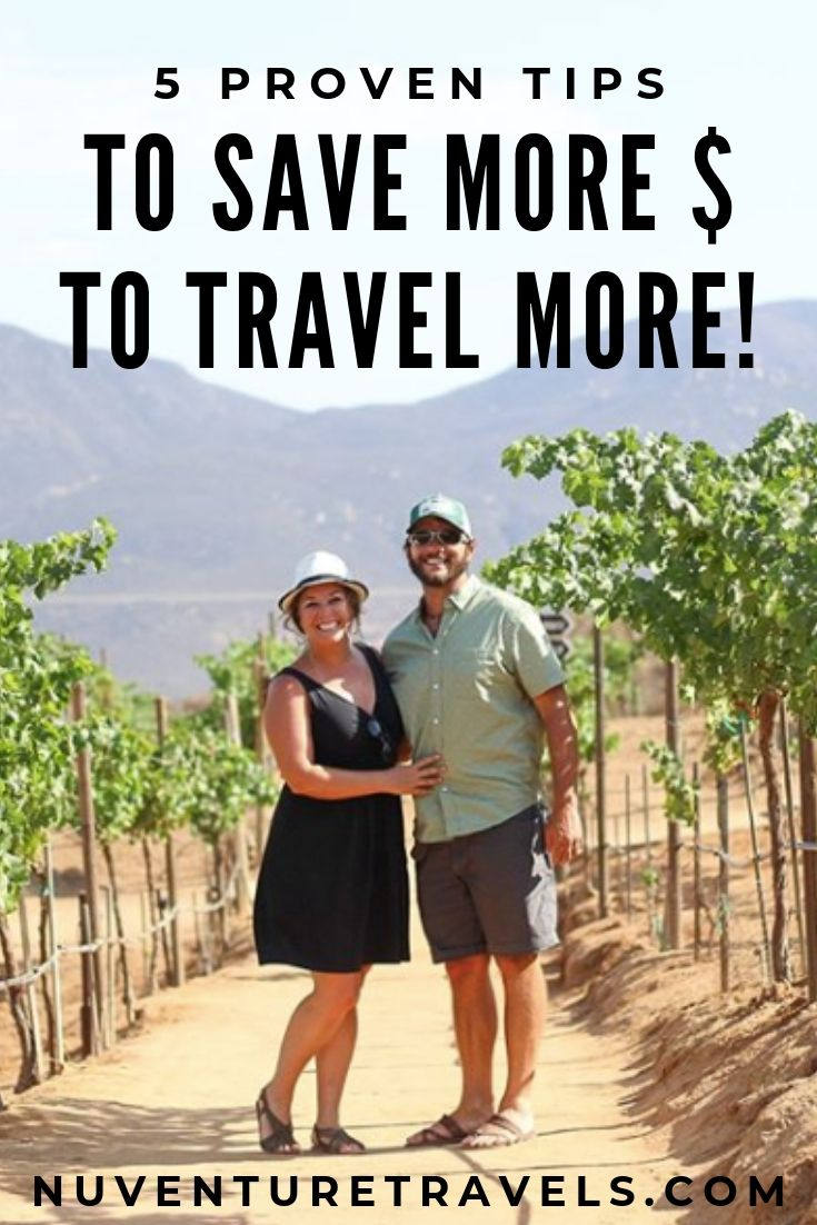 5 Proven Tips to Save More to Travel More. NuventureTravels.com