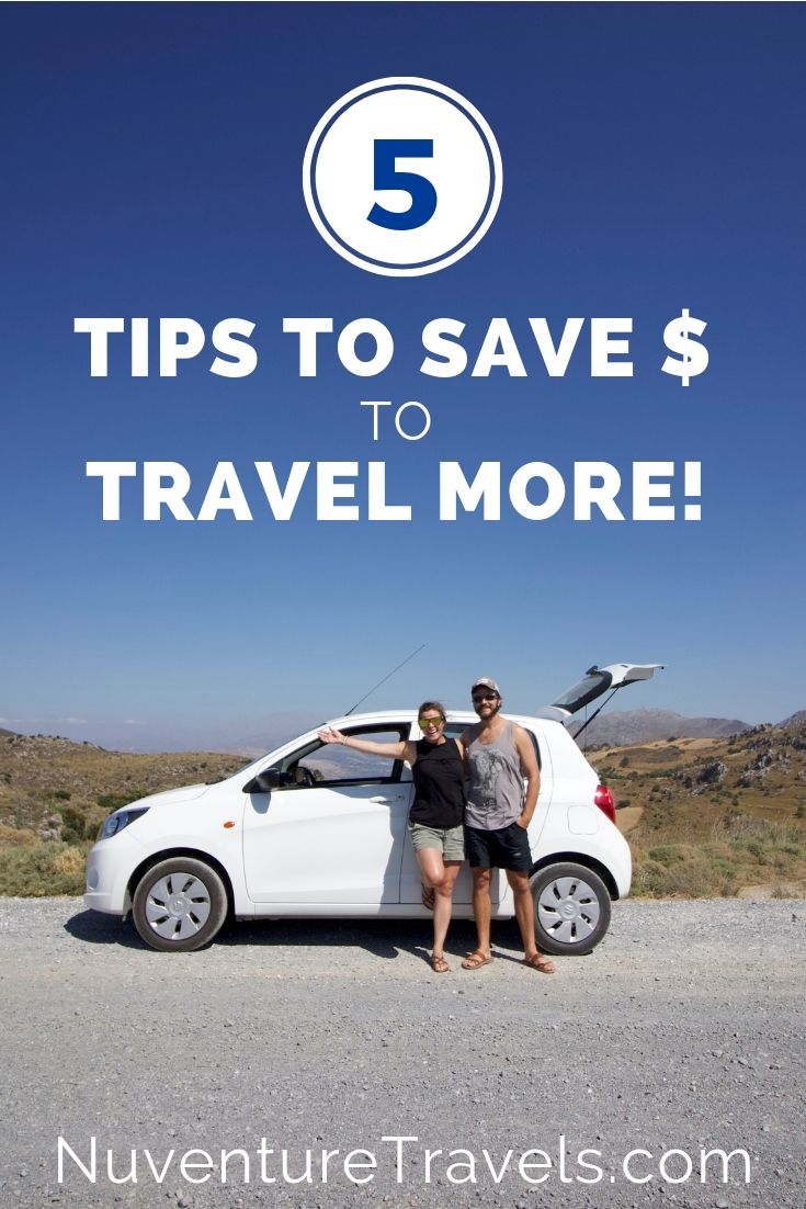 How to Save More Money to Travel More. NuventureTravels.jpg