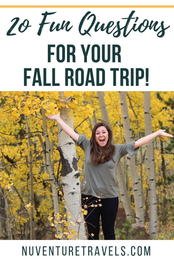 20 Fun Questions for the Fall and Autumn Road Trip. NuventureTravels.com