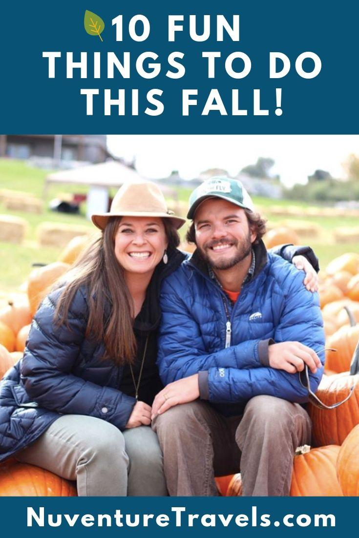 10 Fun Things to Do in Fall. NuventureTravels.com.jpg