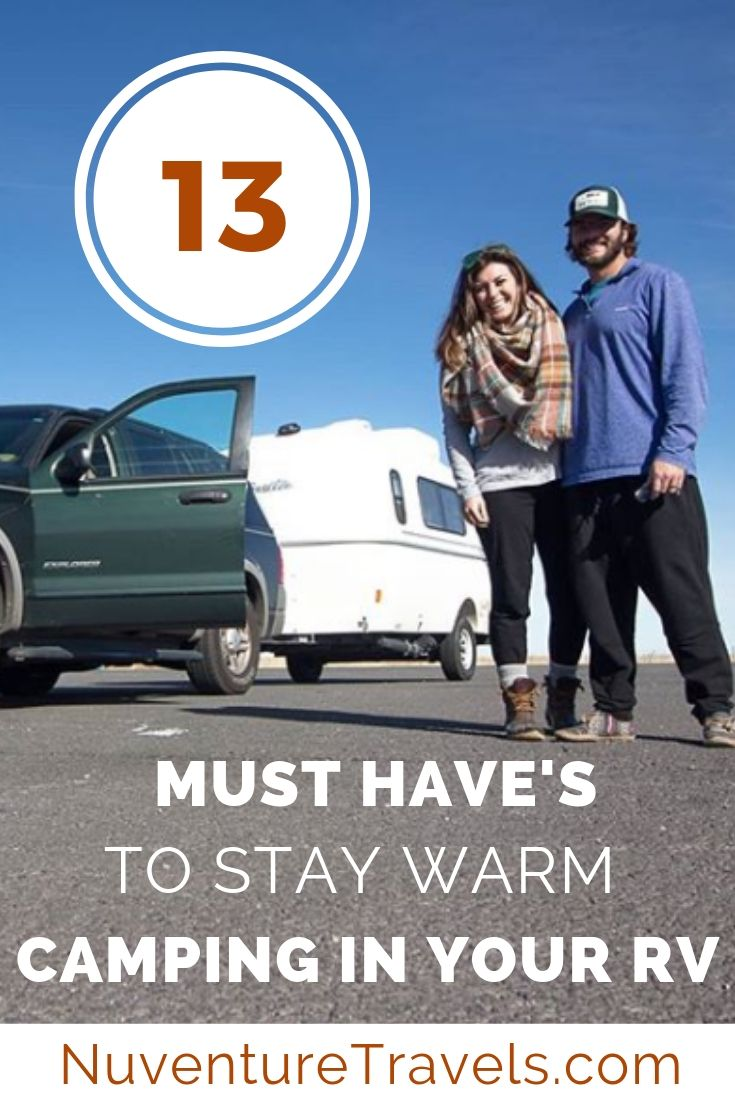 How to Stay Warm Camping in Your RV 13 Must Haves. NuventureTravels.com.jpg
