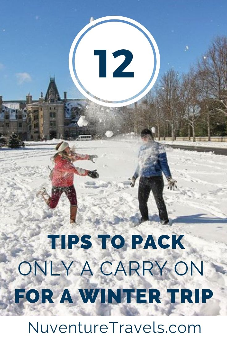 12 Tips to Only Pack a Carry On for Winter Trip. NuventureTravels.com