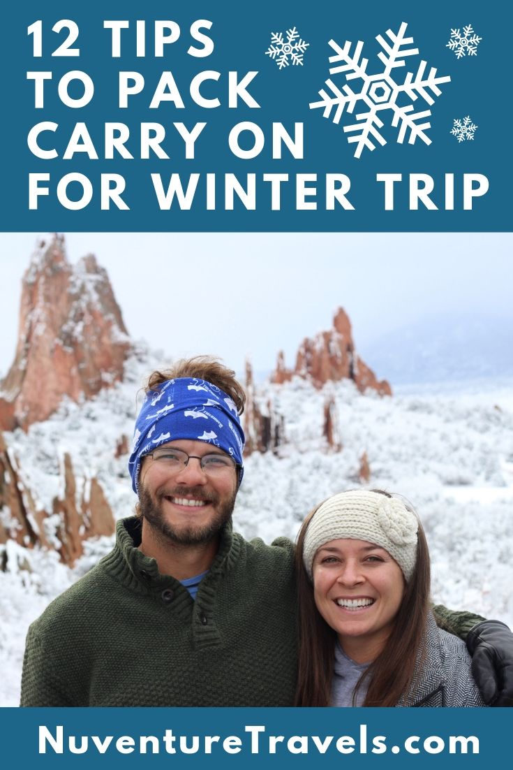 How to Pack for a Winter Trip in a Carry On. NuventureTravels.com