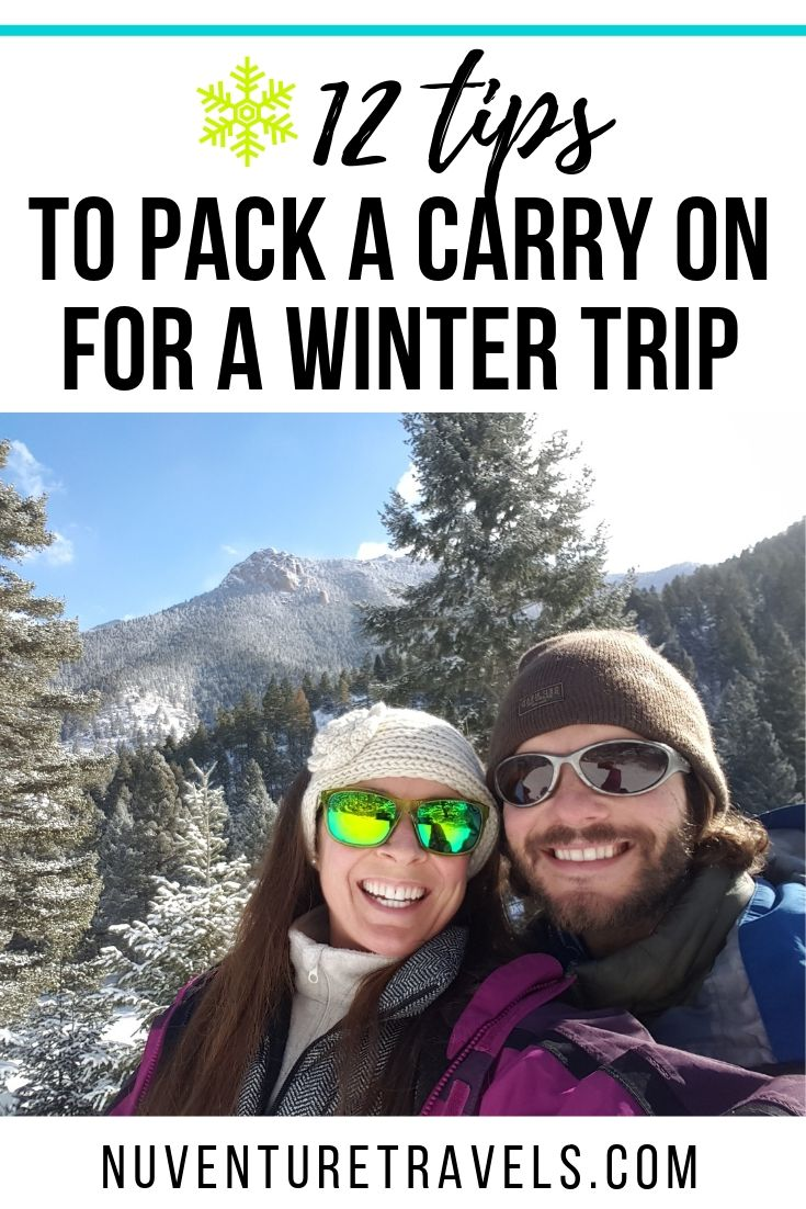 12 Tips on How to Pack Only a Carry On for a Winter Trip. NuventureTravels.com