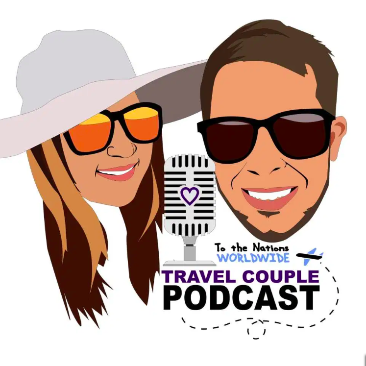 Travel Couple Podcast with Adam and Lindsey Nubern. NuventureTravels.com. Traveling and Working with Your Spouse with Nuventure Travels