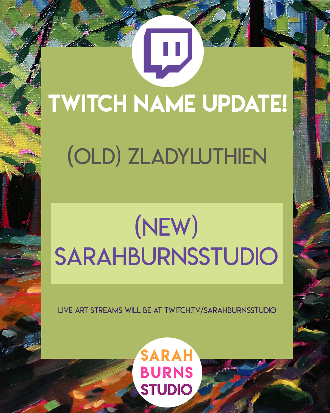 126  Twitch Name Change! — Sarah Burns - Contemporary