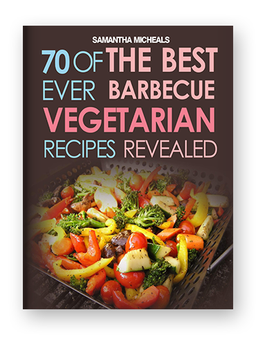 70 of the Best Ever Barbecue Vegetarian Recipes Revealed on Scribd