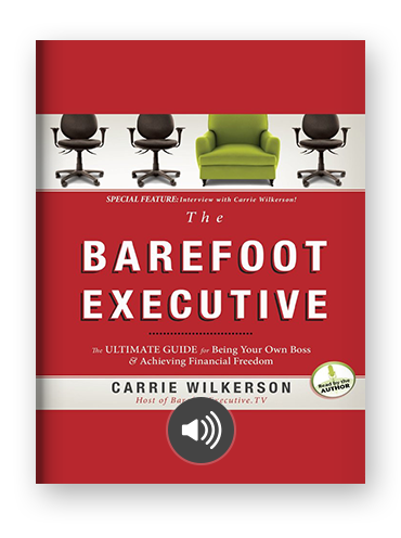 The Barefoot Executive by Carrie Wilkerson on Scribd