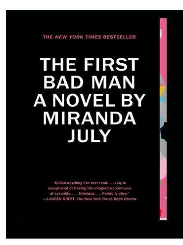 The First Bad Man by Miranda July on Scribd