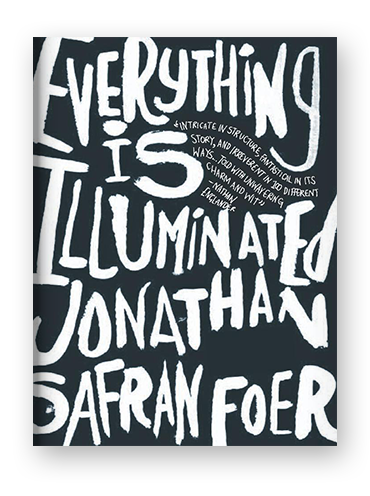 Everything is Illuminated by Jonathan Safran Foer on Scribd
