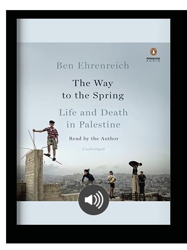 The Way to the Spring by Ben Ehrenreich on Scribd