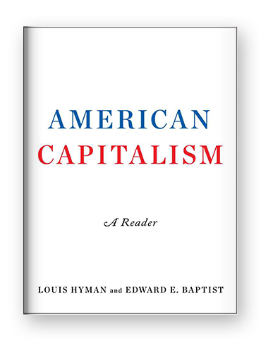 American Capitalism by Louis Hyman and Edward Baptist on Scribd