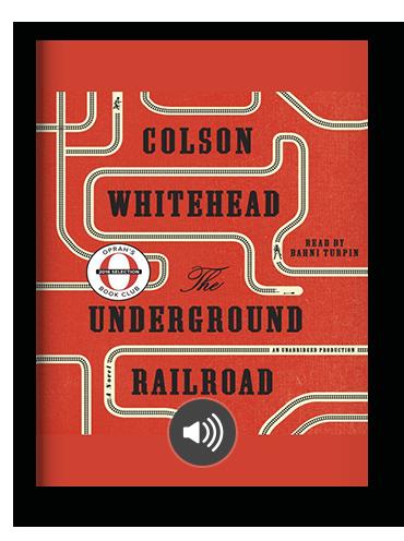 The Underground Railroad by Colson Whitehead on Scribd