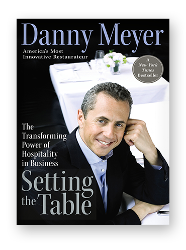 Setting the Table by Danny Meyer on Scribd