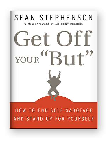 """Get Off Your """"But"""" by Sean Stephenson on Scribd"""