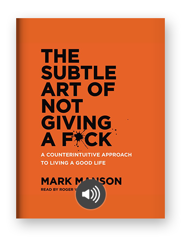 The Subtle Art of Not Giving a Fuck by Mark Manson on Scribd
