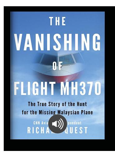 The Vanishing of Flight MH370 by Richard Quest on Scribd