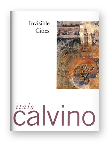 Invisible Cities by Italo Calvino on Scribd