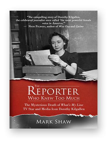 The Reporter Who Knew Too Much by Mark Shaw on Scribd