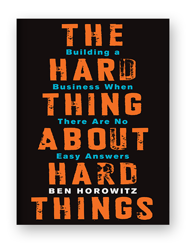 The Hard Thing About Hard Things by Ben Horowitz on Scribd