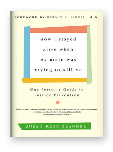 How I Stayed Alive When My Brain Was Trying to Kill Me by Susan Rose Blauner on Scribd