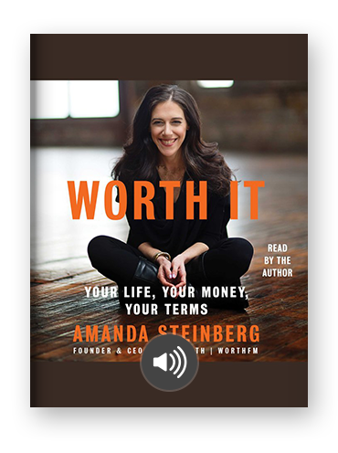 Worth It: Your Life, Your Money, Your Terms by Amanda Steinberg on Scribd