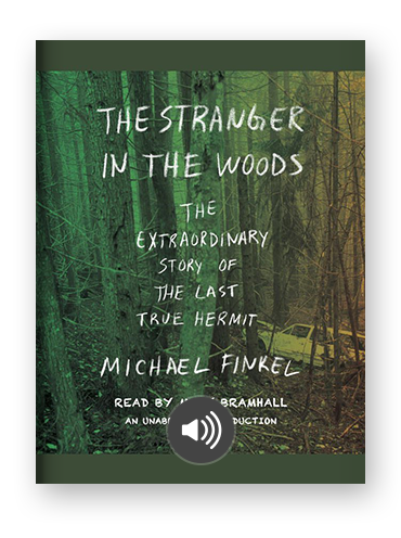 The Stranger in the Woods by Michael Finkel on Scribd
