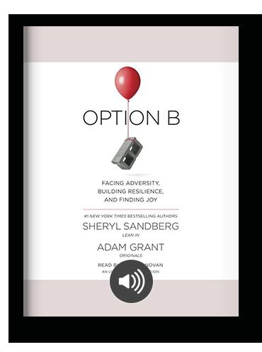 Option B by Sheryl Sandberg and Adam Grant on Scribd