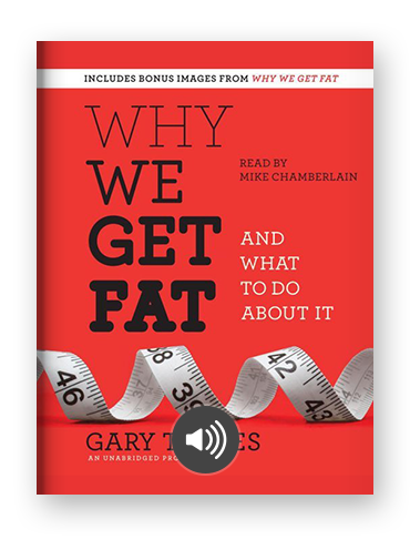 Why We Get Fat by Gary Taubes on Scribd